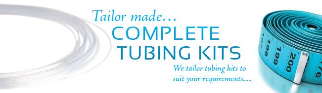 CUSTOM DESIGNED TUBING KITS